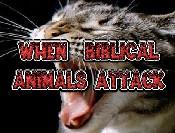 When Biblical Animals Attack
