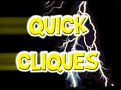 Quick Cliques