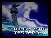 The Day After Yesterday