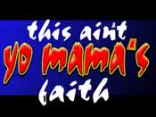 This Aint Your Mama''s Faith