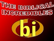The Biblical Incredibles