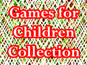 Games for Children Collection