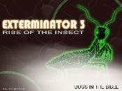 Exterminator 3