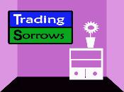 Trading Sorrows