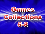 Games Collections 5-8