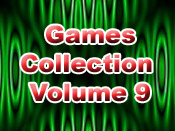 Games Collection Volume 9