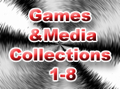 Games and Media Collections 1-8
