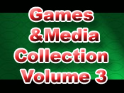 Games and Media Collection Volume 3
