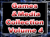 Games and Media Collection Volume 4