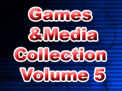 Games and Media Collection Volume 5