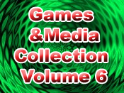 Games and Media Collection Volume 6