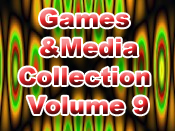 Games and Media Collection Volume 9